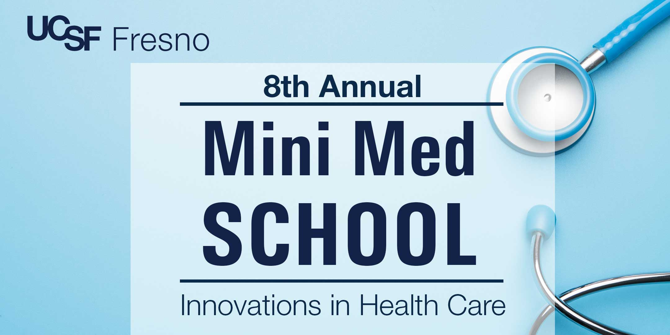 8th Annual Mini Med School: Innovations in Health Care
