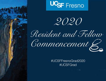UCSF Fresno 2020 Resident and Fellow Commencement